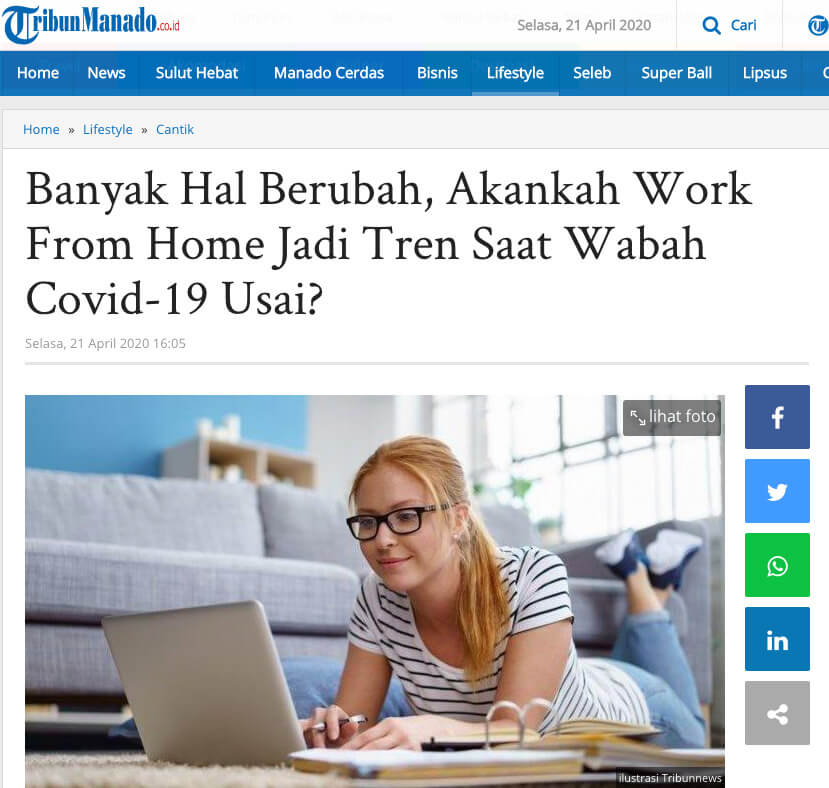 """Many Things Have Changed, Will Work From Home Become A Trend When the Covid-19 Outbreak Is Over?"" report in Tribun Manado"